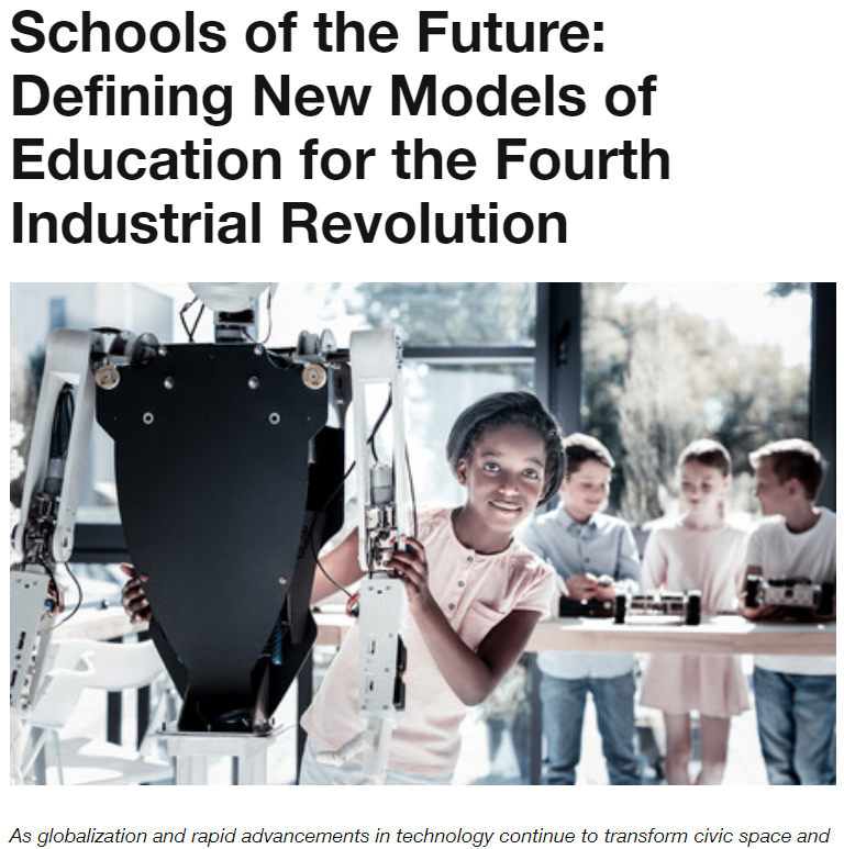Schools of the Future Defining New Models of Education for the Fourth Industrial Revolution (WEF)